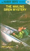 Hardy Boys #030: Hardy Boys 30: The Wailing Siren Mystery
