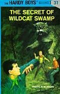 Hardy Boys #031: Hardy Boys 31: The Secret of Wildcat Swamp