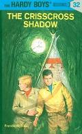 Hardy Boys #032: Hardy Boys 32: The Crisscross Shadow