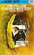 Hardy Boys #033: Hardy Boys 33: The Yellow Feather Mystery