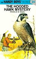 Hardy Boys #034: Hardy Boys 34: The Hooded Hawk Mystery