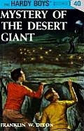 Hardy Boys #040: Hardy Boys 40: Mystery of the Desert Giant
