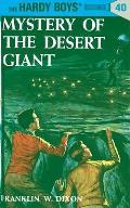Hardy Boys #040: Hardy Boys 40: Mystery of the Desert Giant