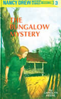 Nancy Drew #003: The Bungalow Mystery