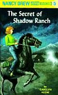 Nancy Drew #005: The Secret of Shadow Ranch Cover
