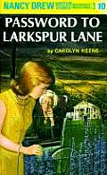Nancy Drew 010 Password to Larkspur Lane