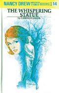 Nancy Drew #014: Nancy Drew 14: The Whispering Statue