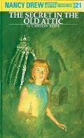 Nancy Drew #021: Nancy Drew 21: The Secret in the Old Attic