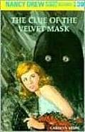 Nancy Drew #030: Nancy Drew 30: The Clue of the Velvet Mask