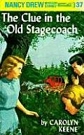 Nancy Drew #037: Nancy Drew 37: The Clue in the Old Stagecoach