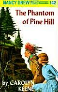 Nancy Drew #042: Nancy Drew 42: The Phantom of Pine Hill