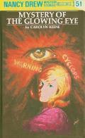 Nancy Drew #051: Nancy Drew 51: The Mystery of the Glowing Eye