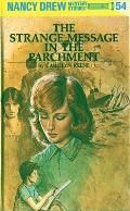 Nancy Drew #054: Nancy Drew 54: The Strange Message in the Parchment