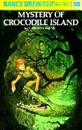 Nancy Drew #055: Nancy Drew 55: The Mystery of Crocodile Island