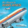 All Aboard Airplanes All Aboard Books