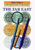 Far East Designs for Coloring