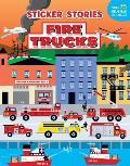 Fire Trucks (Sticker Stories)