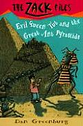 Zack Files 16 Evil Queen Tut & the Great Ant Pyramids