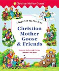 Christian Mother Goose & Friends