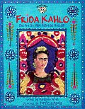 Frida Kahlo: The Artist Who Painted Herself (Smart about the Arts)