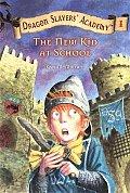 Dragon Slayers Academy 01 New Kid at School
