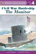 Civil War Battleship: The Monitor (All Aboard Reading Station Stop 3 Collection)