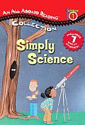 Simply Science (All Aboard Reading Station Stop 1 Collection)