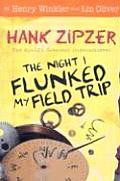 The Night I Flunked My Field Trip: Hank Zipzer #5 Cover