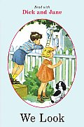 We Look Read With Dick & Jane 01