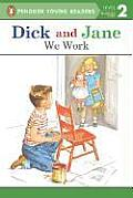We Work Read With Dick & Jane 10