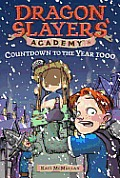 Dragon Slayers Academy 08 Countdown To T