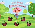 Five Sweet Strawberries (Strawberry Shortcake) Cover