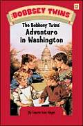 Bobbsey Twins #12: The Bobbsey Twins' Adventure in Washington