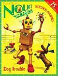 Nova The Robot Dog Trouble Sticker Story