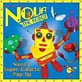 Super-Galactic Pop-Up (Nova the Robot)
