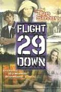 Flight 29 Down 2 The Seven