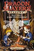 Dragon Slayers Academy 17 Hail Hail Camp