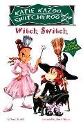 Katie Kazoo Witch Switch