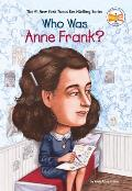 Who Was Anne Frank? (07 Edition)
