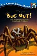 Bug Out!: The World's Creepiest, Crawliest Critters with Tattoos (All Aboard Science Reader: Level 2) Cover