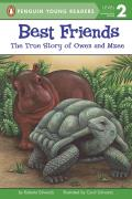 Best Friends: The True Story of Owen and Mzee (All Aboard Science Reader: Level 1)