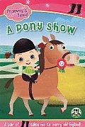 A Pony Show (Franny's Feet)