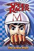 Speed Racer 01 The Great Plan