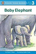 Baby Elephant (All Aboard Science Reader - Level 2)
