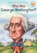 Who Was George Washington? (Who Was...?)