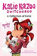A Collection of Katie, Books 1-4 (Katie Kazoo Switcheroo)