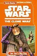 Jar Jars Big Day Star Wars The Clone War