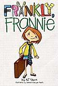 Frankly Frannie 01