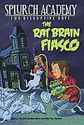 Splurch Academy 01 Rat Brain Fiasco