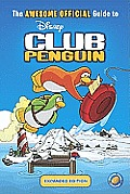Ultimate Official Guide To Club Penguin Revised & Expanded